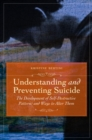 Understanding and Preventing Suicide: The Development of Self-Destructive Patterns and Ways to Alter Them : The Development of Self-Destructive Patterns and Ways to Alter Them - eBook