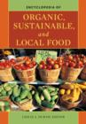 Encyclopedia of Organic, Sustainable, and Local Food - eBook