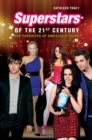 Superstars of the 21st Century: Pop Favorites of America's Teens : Pop Favorites of America's Teens - eBook