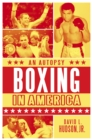 Boxing in America: An Autopsy - eBook