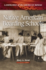 Native American Boarding Schools - eBook