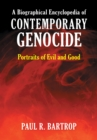 A Biographical Encyclopedia of Contemporary Genocide: Portraits of Evil and Good - eBook