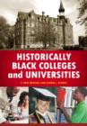 Historically Black Colleges and Universities: An Encyclopedia : An Encyclopedia - eBook