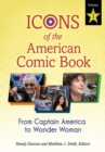 Icons of the American Comic Book: From Captain America to Wonder Woman [2 volumes] : From Captain America to Wonder Woman - eBook