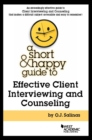 A Short and Happy Guide to Effective Client Interviewing and Counseling - eBook