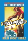 The Extreme Team #3 : Roller Hockey Rumble - eBook
