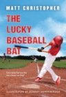The Lucky Baseball Bat : 50th Anniversary Commemorative Edition - eBook