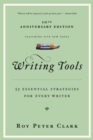 Writing Tools : 55 Essential Strategies for Every Writer - eBook