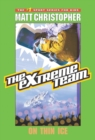 The Extreme Team #4 : On Thin Ice - eBook