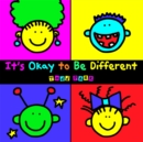 It's Okay To Be Different - Book