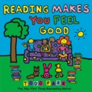 Reading Makes You Feel Good - eBook