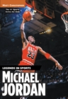 Michael Jordan : Legends in Sports - eBook