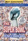 The Super Bowl : Legendary Sports Events - eBook