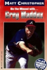 Greg Maddux : On the Mound with... - eBook