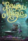 Bayou Magic - eBook