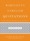 Bartlett's Familiar Quotations - eBook
