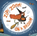 Zip! Zoom! On a Broom - Book
