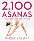 2,100 Asanas : The Complete Yoga Poses - eBook
