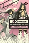 Log Horizon: The West Wind Brigade, Vol. 4 - Book