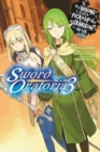 Is It Wrong to Try to Pick Up Girls in a Dungeon? On the Side: Sword Oratoria, Vol. 3 (light novel) - Book