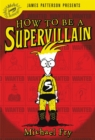 How To Be A Supervillain - Book