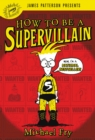 How to Be a Supervillain - eBook