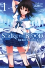 Strike the Blood, Vol. 1 (light novel) : The Right Arm of the Saint - Book
