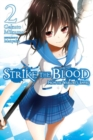 Strike the Blood, Vol. 2 (light novel) : From the Warlord's Empire - Book