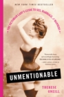 Unmentionable : The Victorian Lady's Guide to Sex, Marriage, and Manners - Book