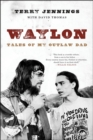 Waylon : Tales of My Outlaw Dad - Book