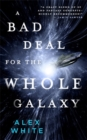 A Bad Deal for the Whole Galaxy - Book