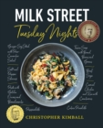 Milk Street: Tuesday Nights : More than 200 Simple Weeknight Suppers that Deliver Bold Flavor, Fast - eBook