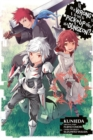 Is It Wrong to Try to Pick Up Girls in a Dungeon?, Vol. 7 (manga) - Book