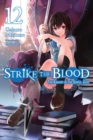 Strike the Blood, Vol. 12 (light novel) - Book