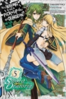 Is It Wrong to Try to Pick Up Girls in a Dungeon? Sword Oratoria, Vol. 5 - Book