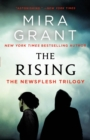 The Rising : The Newsflesh Trilogy - eBook