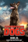 Superpower Dogs: Halo : Disaster Response Dog - eBook