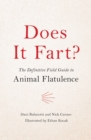 Does It Fart? : The Definitive Field Guide to Animal Flatulence - eBook