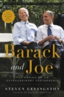 Barack and Joe : The Making of an Extraordinary Partnership - eBook