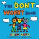 The Don't Worry Book - Book