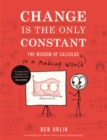 Change Is the Only Constant : The Wisdom of Calculus in a Madcap World - eBook