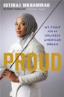 Proud : My Fight for an Unlikely American Dream - Book