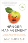 Hanger Management : Master Your Hunger and Improve Your Mood, Mind, and Relationships - eBook