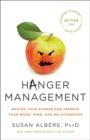 Hanger Management : Master Your Hunger and Improve Your Mood, Mind, and Relationships - Book