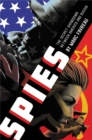 Spies : The Secret Showdown Between America and Russia - Book