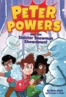 Peter Powers and the Sinister Snowman Showdown! - eBook
