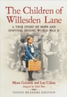 The Children of Willesden Lane : A True Story of Hope and Survival During World War II (Young Readers Edition) - eBook