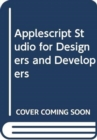 Applescript Studio for Designers and Developers - Book