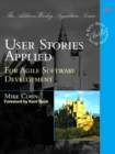 User Stories Applied : For Agile Software Development - Book