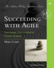 Succeeding with Agile : Software Development Using Scrum - Book